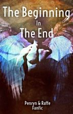 The Beginning in the End by maybelisreads