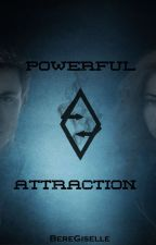 POWERFUL ATTRACTION by BereGiselle
