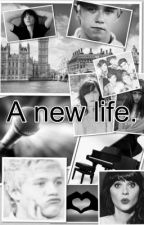 A new life...  ( An Niall Horan fanfic) by xWriterGirl