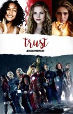 trust | book one in the next avengers trilogy by officiallymarvelous