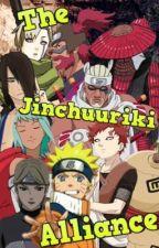 The Jinchuuriki Alliance (Naruto Fanfic) by DarkWolf991