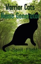Warrior Cats Name Generator by -Spirit_Flight-