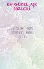 *En Güzel Aşk Sözleri* by kevser_golcuk