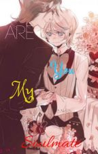 Are You My Soulmate: a Alois X Claude by MidnightNinja27