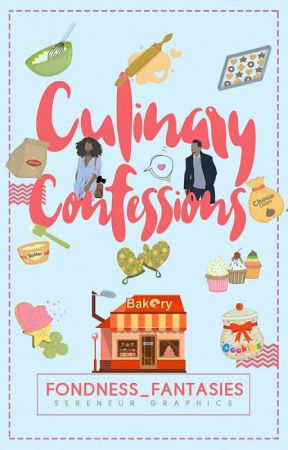 Culinary Confessions by Fondness_Fantasies