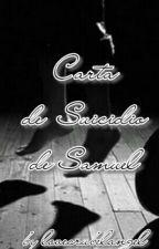 Carta de suicidio de Samuel by LovesRubelangel