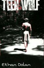 Teen Wolf [Ethan Dolan] by mystrangeobssesion