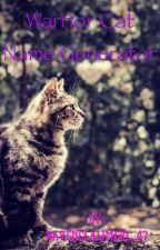 Warrior cat name Generator by RavenclawMerl_47