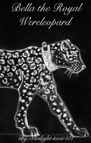 Bella the Royal Wereleopard (On Hold )