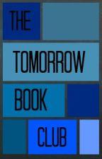 [On Hiatus] The Tomorrow Book Club by gracekay