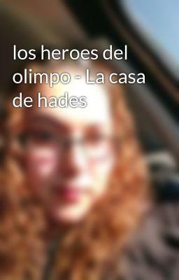 los heroes del olimpo - La casa de hades