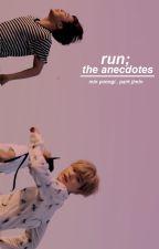 run; the anecdotes by hyungniiim