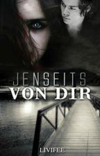 Jenseits von Dir by Livifee