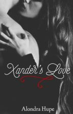 Xander's Love by AlondraArmenta