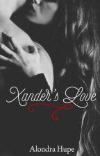 Xander's Love by AlondraArmenta