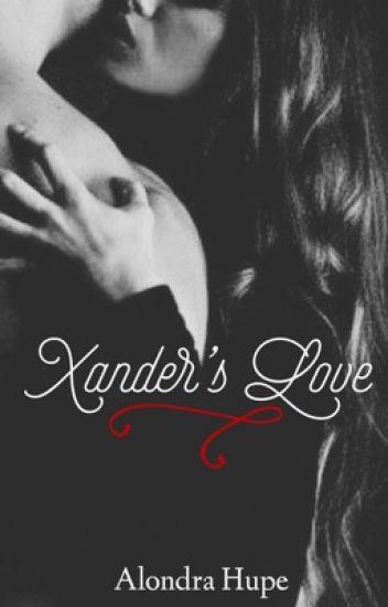 Xander's Love