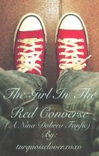The Girl in the Red Converse (A Nina Dobrev Fanfic) by turquoiseloverxoxo