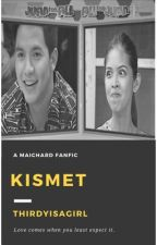 Kismet (The AlDub/MaiDen Chronicles) by thirdyisagirl