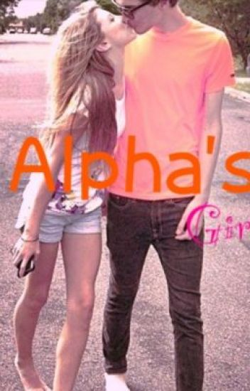 The Alpha's Girl's