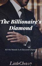 The Billionaire's Diamond by LittleCho107