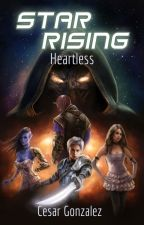 Star Rising: Heartless by CesarAnthony