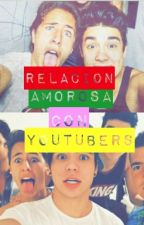 (HOT) Relacion Con Youtubers (HOT) by amaliacanela
