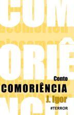 Comoriência by JosIgor