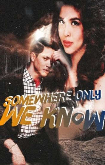 Somewhere Only We Know (AlDub/MaiDen Fan Fiction)