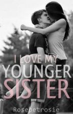I Love My Younger Sister by Princess_Arya