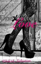 Unexpected Love (R Rated) by Wicked_Seduction