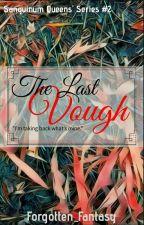 The Last Vough  by Forgotten_Fantasy