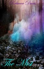 The Mist by beccafranklinya