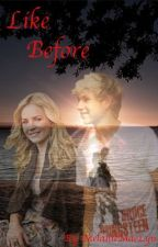 Like Before (Niall Horan) by LivenLove1