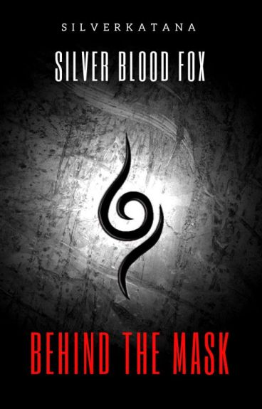 Behind the Mask: Silver Blood Fox