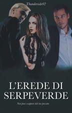 L' erede di serpeverde  by saretta0902