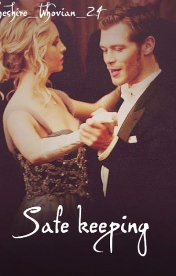 Safe Keeping (Klaroline)