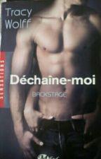 BACKSTAGE tome 1 -Déchaîne-moi- by ORIGIN3L