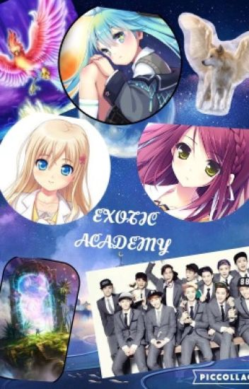 EXOTIC ACADEMY (EXO FanFic)