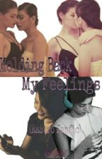 Holding Back My Feelings (Rastro) by RstroRebel