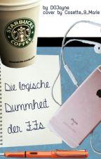Die logische Dummheit der FanFictions by DGJayne