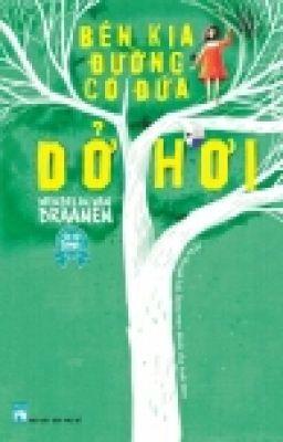 Đọc truyện Bên Kia Đường Có Đứa Dở Hơi - Wendelin Van Draanen