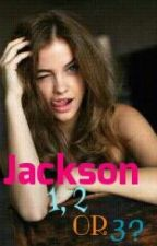 Jackson 1, 2 or 3? by BeautifuLittleLiarsX