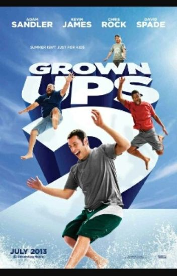 Grown ups 2 (FanFic)