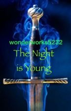 The Night is Young by WonderInterstellar
