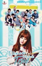 Dream Come True || EXO fanfic by xxxKrystalizedxxx