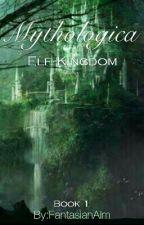 Fantasia : Elf Kingdom by FantasianAlm