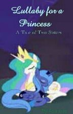 Lullaby for a Princess by 4daisies