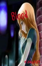 Blood (Vampire Knight Fan Fiction) by kitkat29