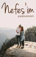 Nefes'im by yuzenunicorn