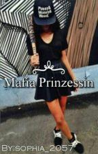Mafia Prinzessin by sophia_2057